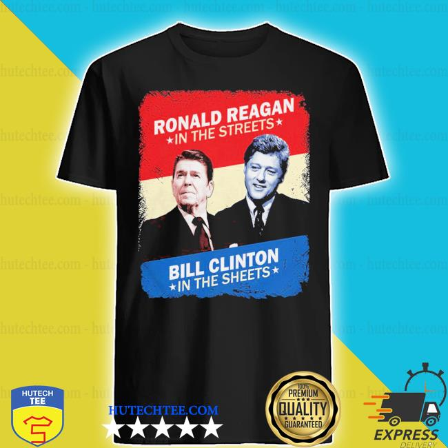 Top ronald reagan bill clinton shirt