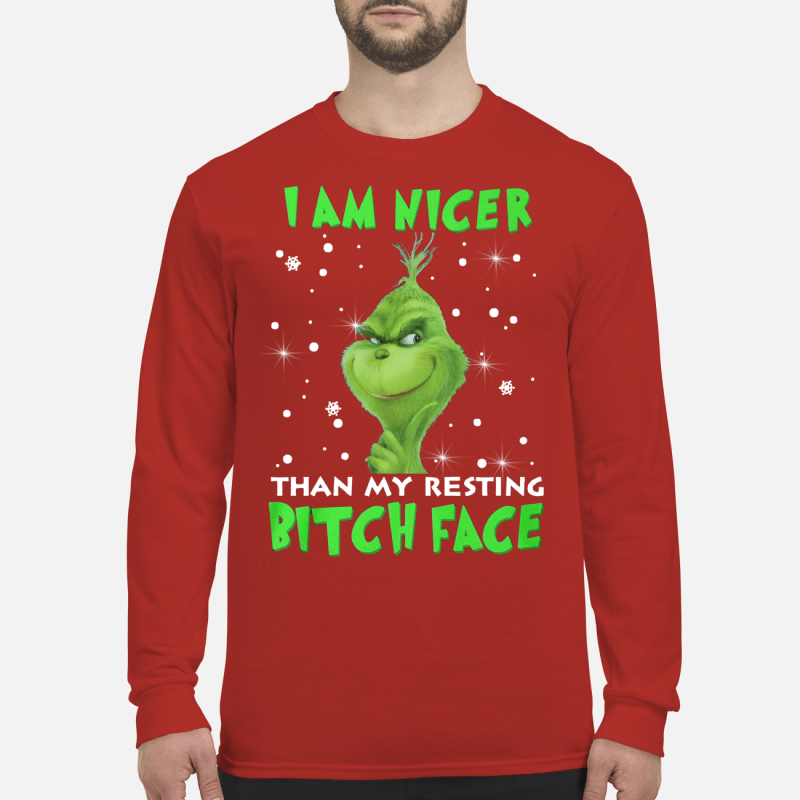 7-front-Grinch I am nicer than my resting Bitch face shirt-ducte long sleeved
