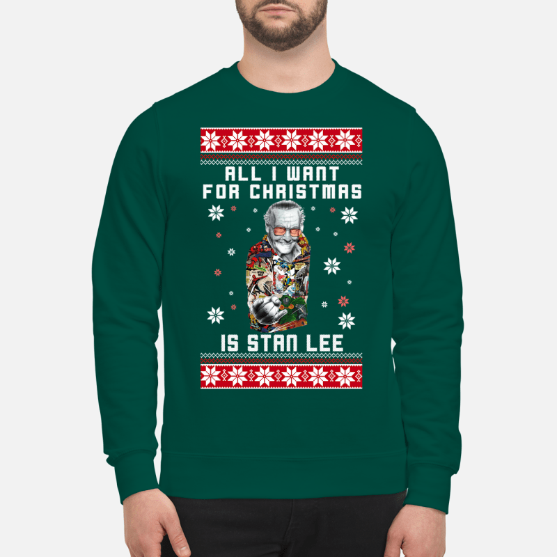 All I want for Christmas is Stan Lee sweartshirt and sweater