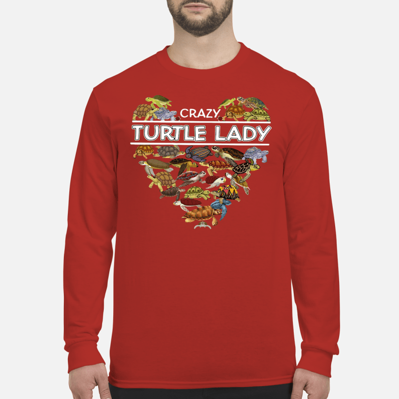 Crazy turtle lady shirt long sleeved