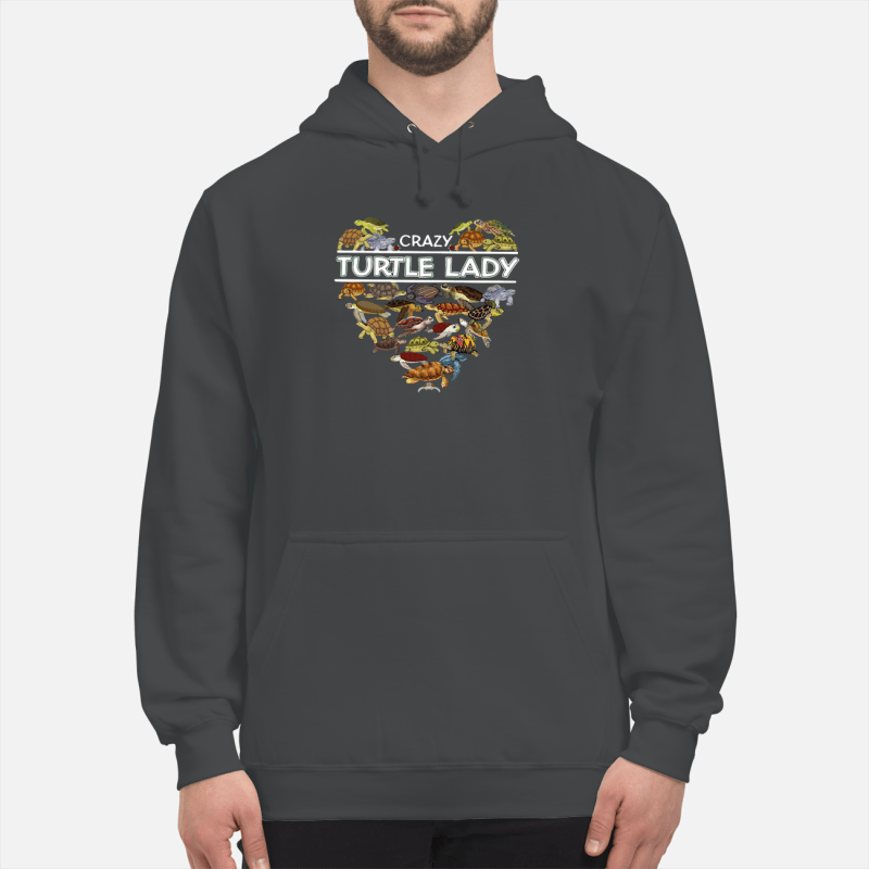 Crazy turtle lady shirt unisex hoodie