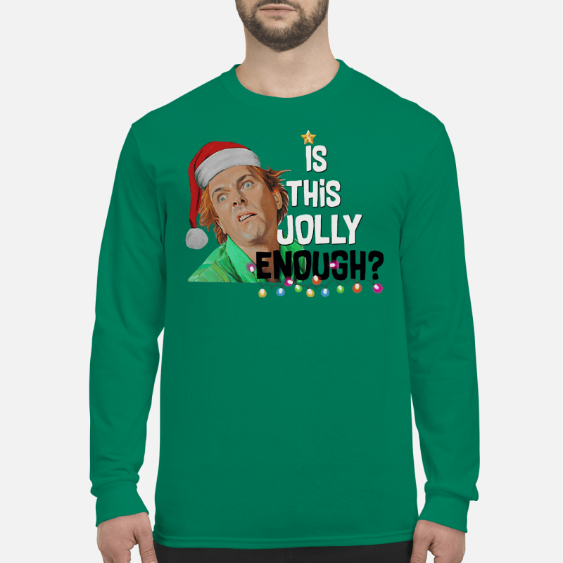 Drop Dead Fred elf is this jolly enough shirt long sleeved