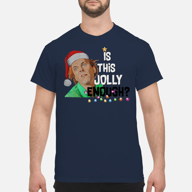 Drop Dead Fred elf is this jolly enough shirt