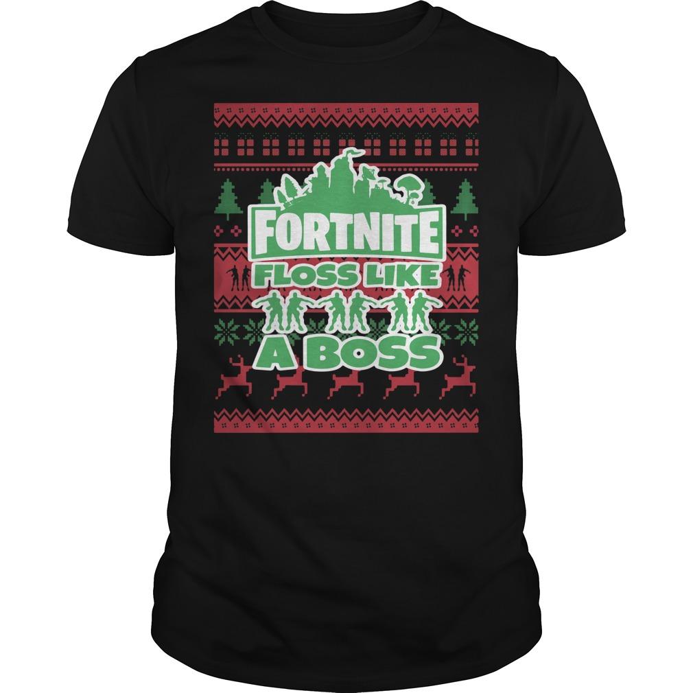 Fortnite floss like a boss ugly Christmas ugly shirt
