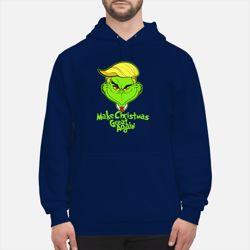 Grinch Trump Make Christmas great again shirt and sweater unisex hoodie