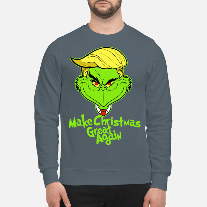 Grinch Trump Make Christmas great again sweartshirt and sweater