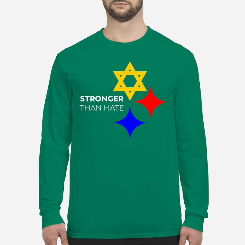 Pittsburgh Stronger Than Hate shirt long sleeved