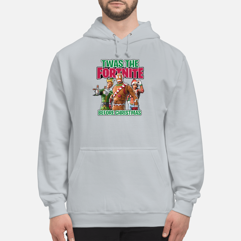 Twas The Fortnite Before Christmas sweater unisex hoodie