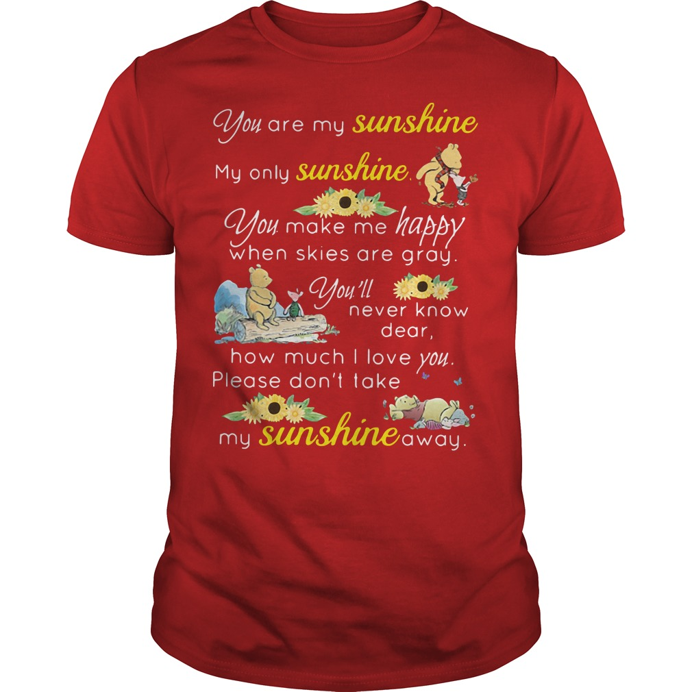 Winnie The Pooh and Piglet: You are my sunshine red shirt