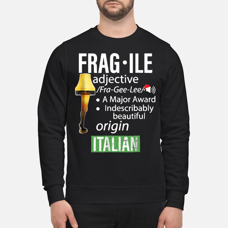 Fragile Major Award Leg Lamp sweartshirt