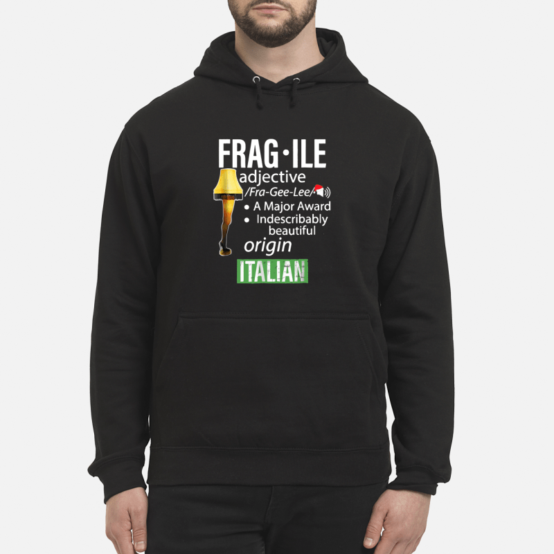 Fragile Major Award Leg Lamp unisex hoodie