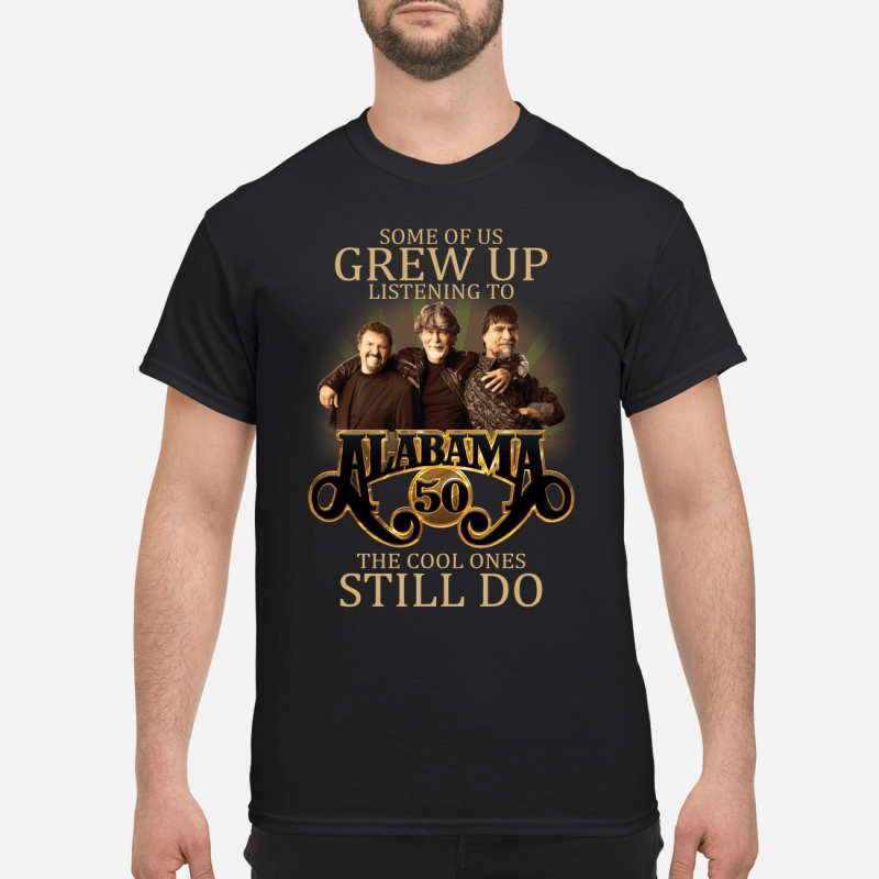Grew up listening to alabama hymns and gospel cool ones still do shirt