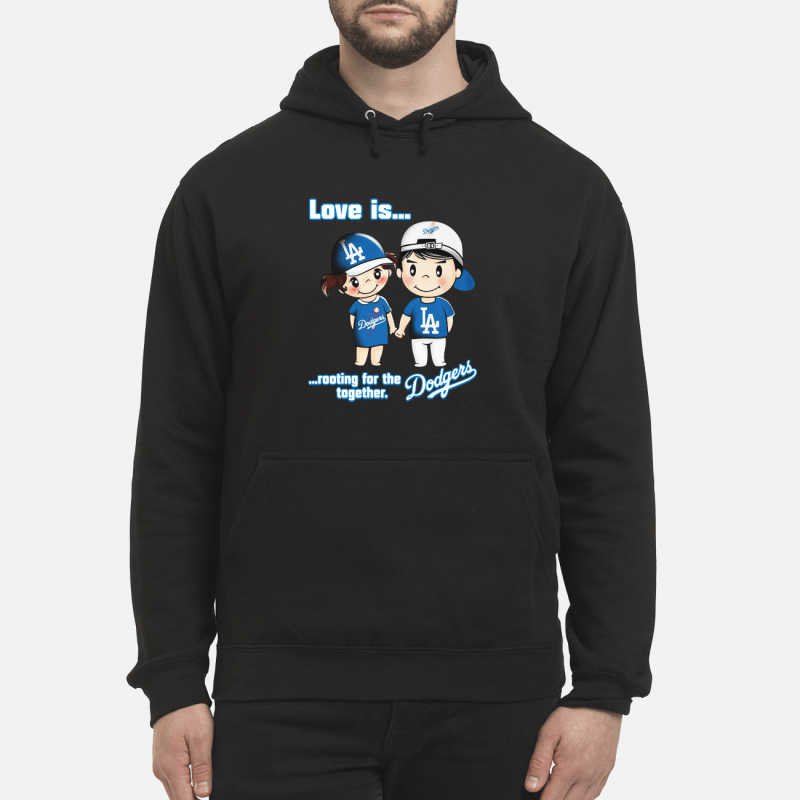 Love is rooting for the Los Angeles Dodgers together kid hoodie