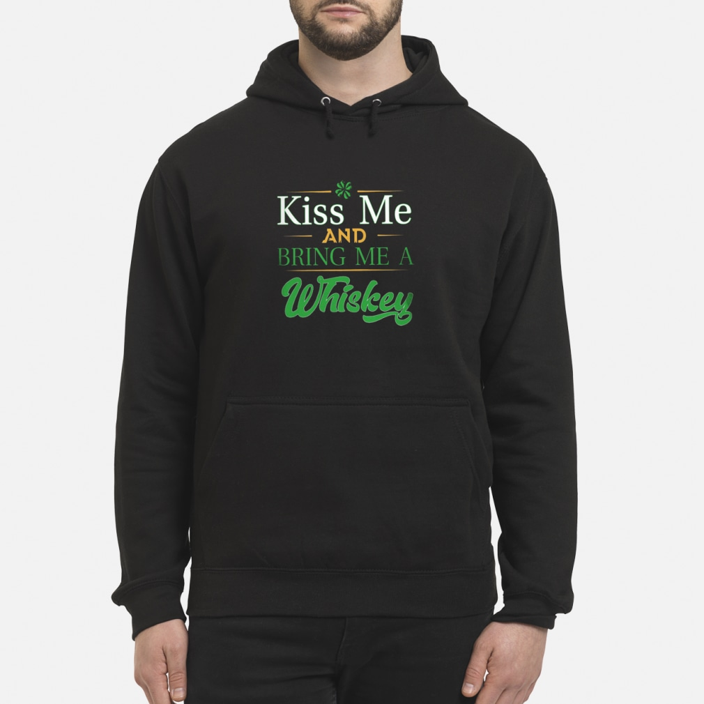 A whiskey me and bring me kid shirt hoodie