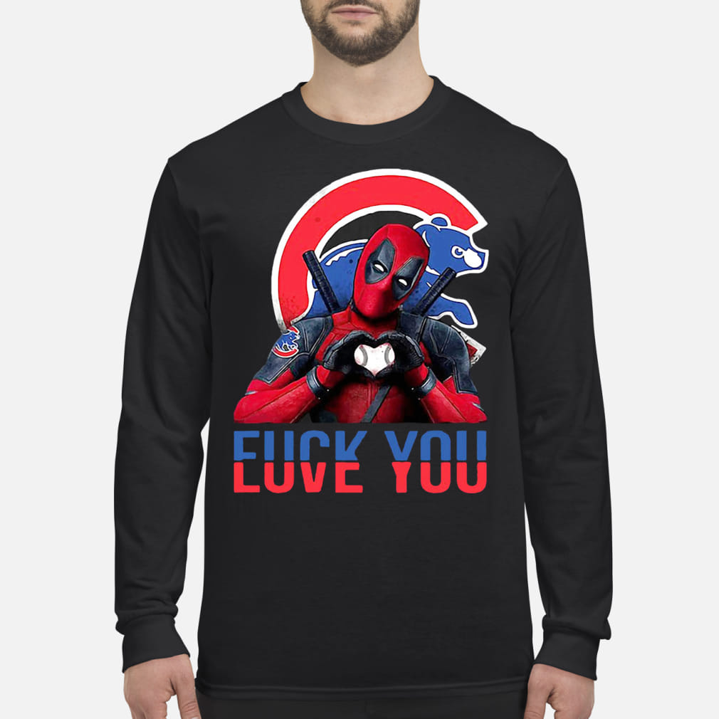 Deadpool Fuck you Chicago Cubs Bears Men shirt Long sleeved