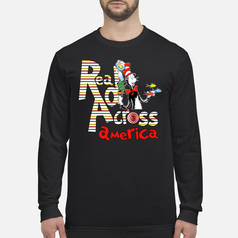 Dr seuss cat in the hat read accross Shirt Long sleeved