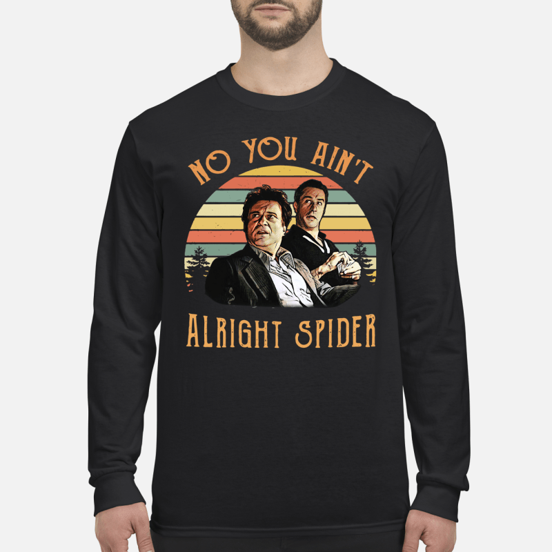 Goodfellas Tommy DeVito Jimmy Conway no you ain't alright spider retro kid long sleeved