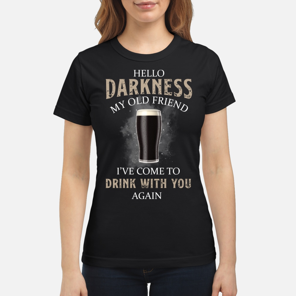 Hello my old friend I've come to drink with you kid shirt ladies tee