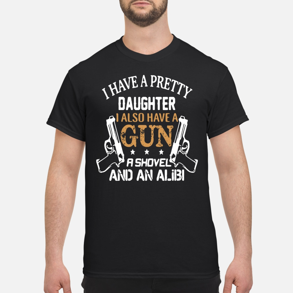 I have a pretty daughter i also and an alibi