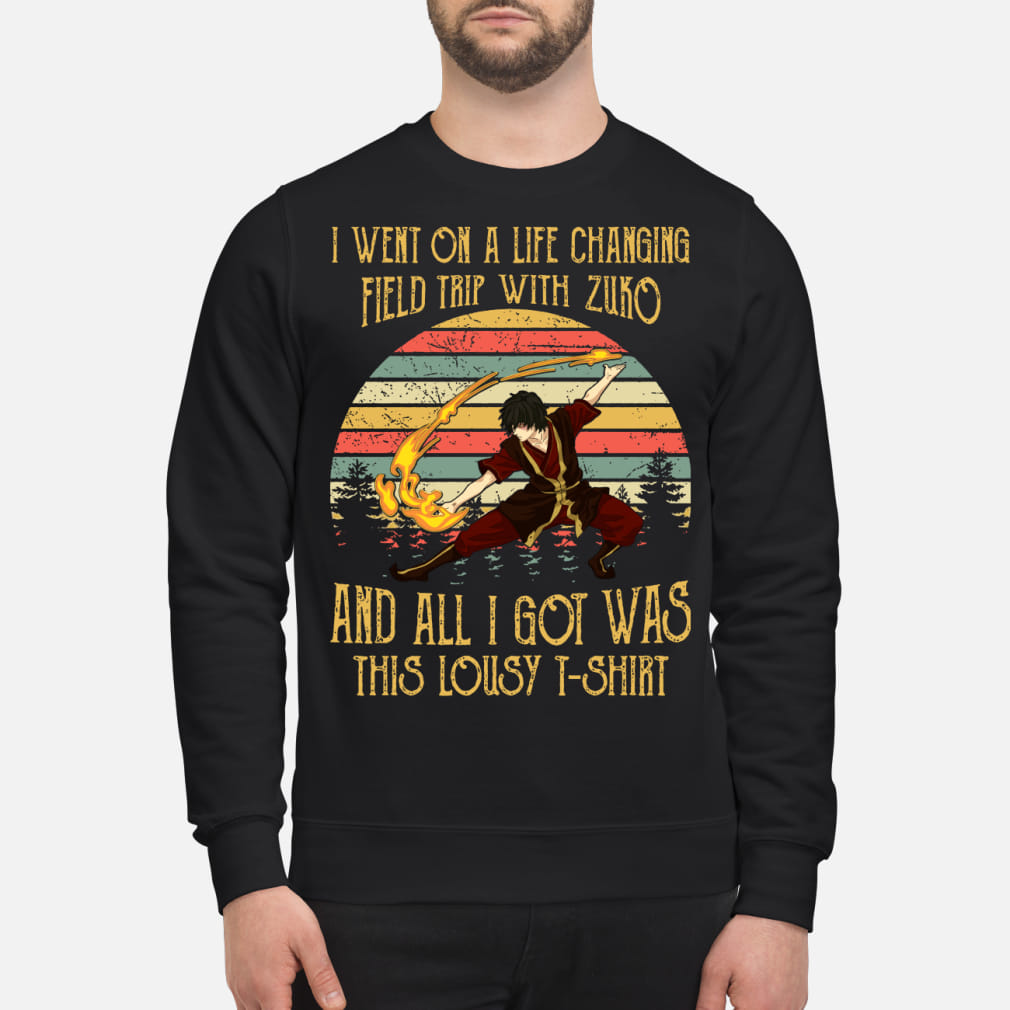 I went on a life zuko and all I got was this lousy Shirt sweater