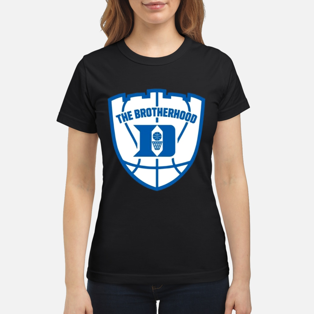 Duke brotherhood shirt and shirt ladies tee