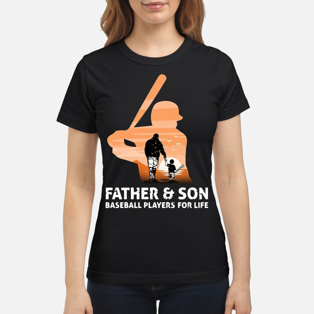 Father and son for life kid shirt ladies tee