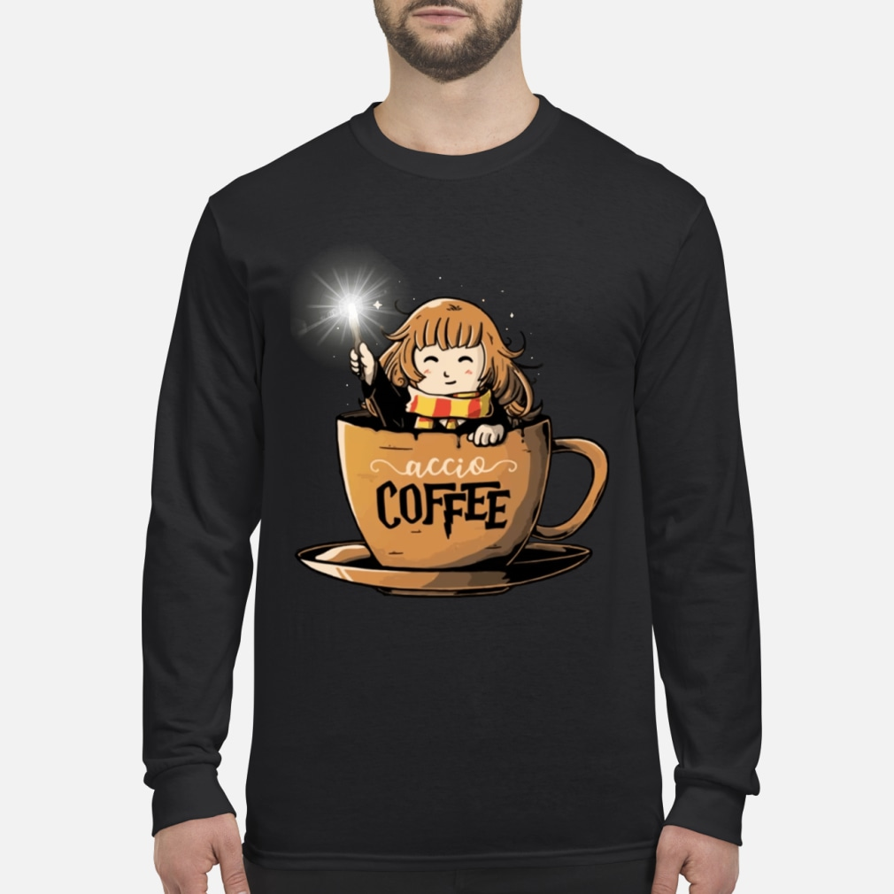 Hermione Harry Potter Accio Coffee shirt long sleeved