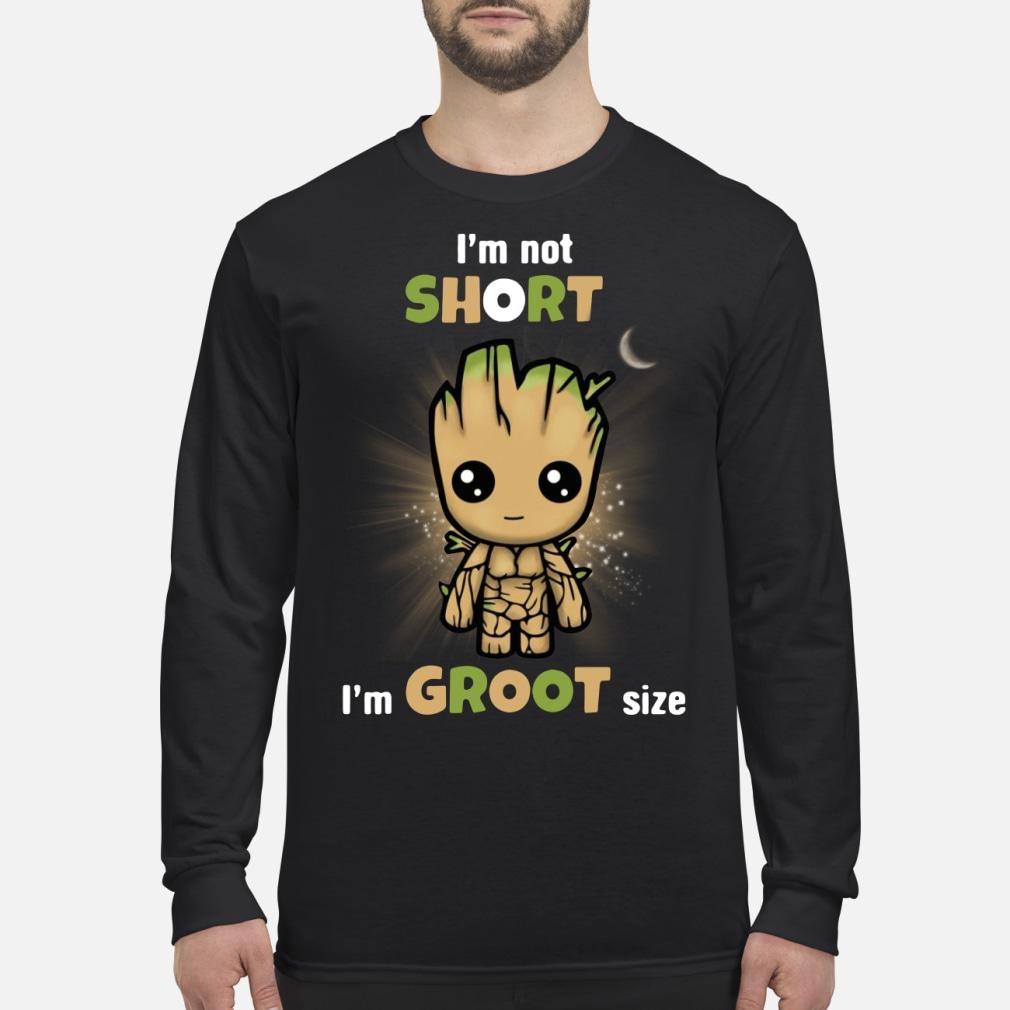 I'm not short I'm size shirt Long sleeved