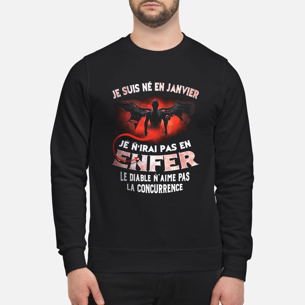 Je suis né en janvier enfer sweatshirt sweater