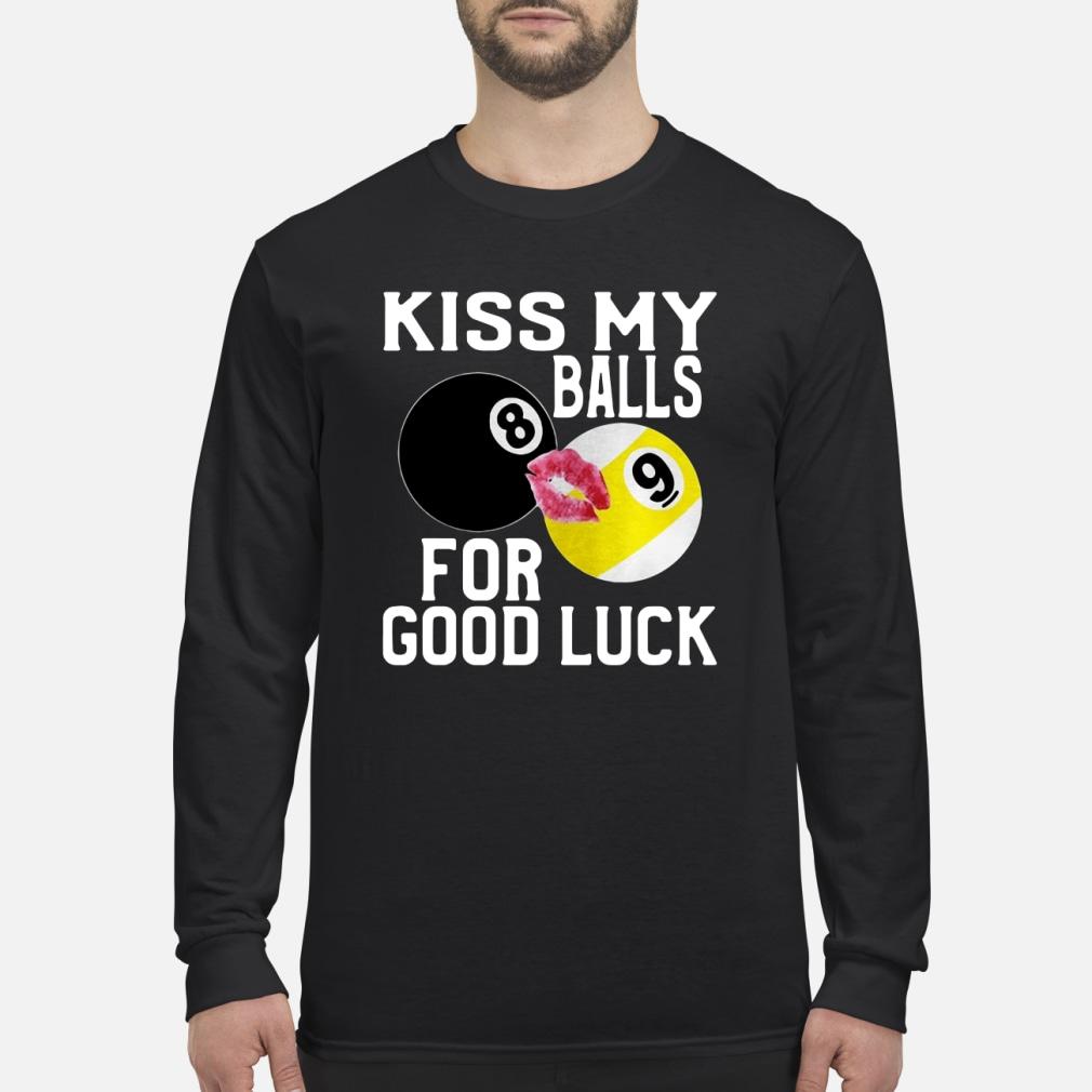 Kiss my balls for good kid shirt Long sleeved