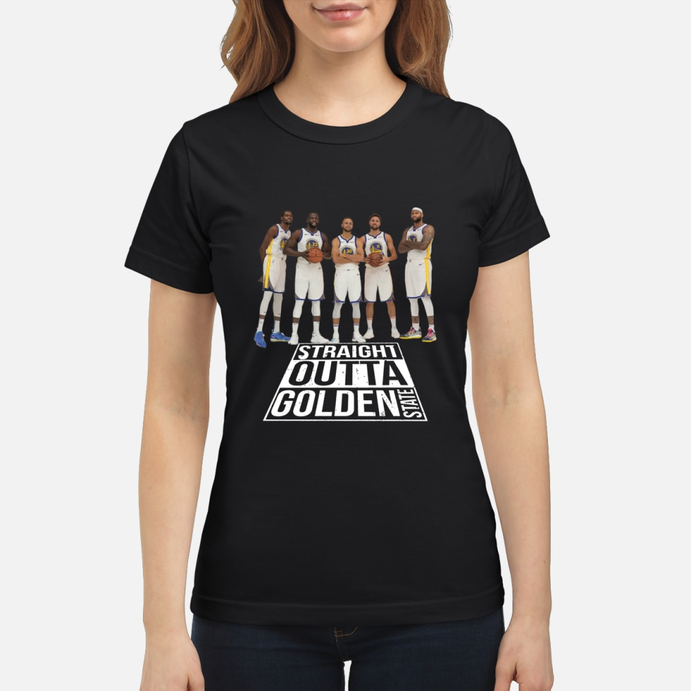 Straight outta Golden State Warriors shirt ladies tee