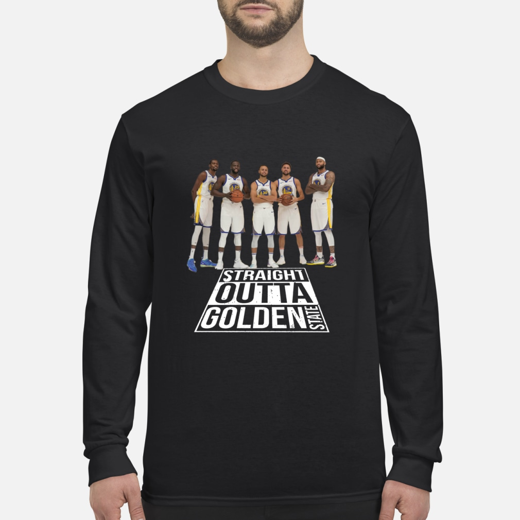 Straight outta Golden State Warriors shirt Long sleeved