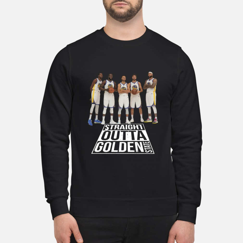 Straight outta Golden State Warriors shirt sweater