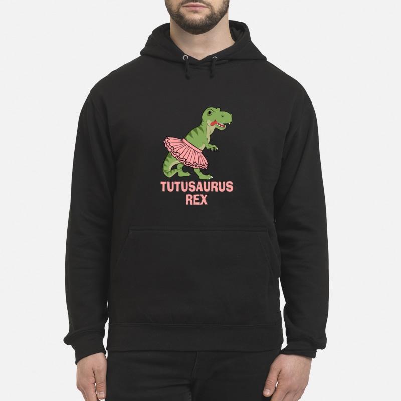 Tutusaurus Rex Funny Dinosaur T-Rex Gift hoodie hoodie