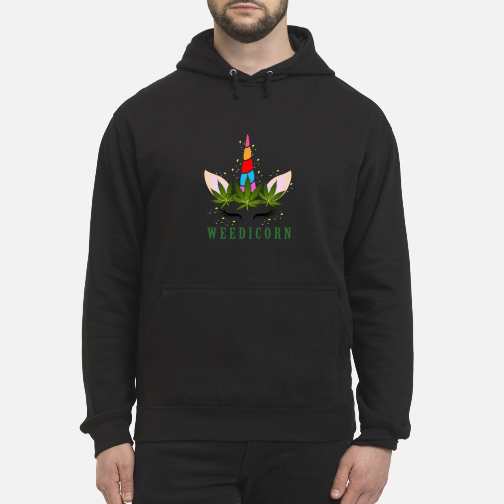 Unicorn weedicorn shirt hoodie