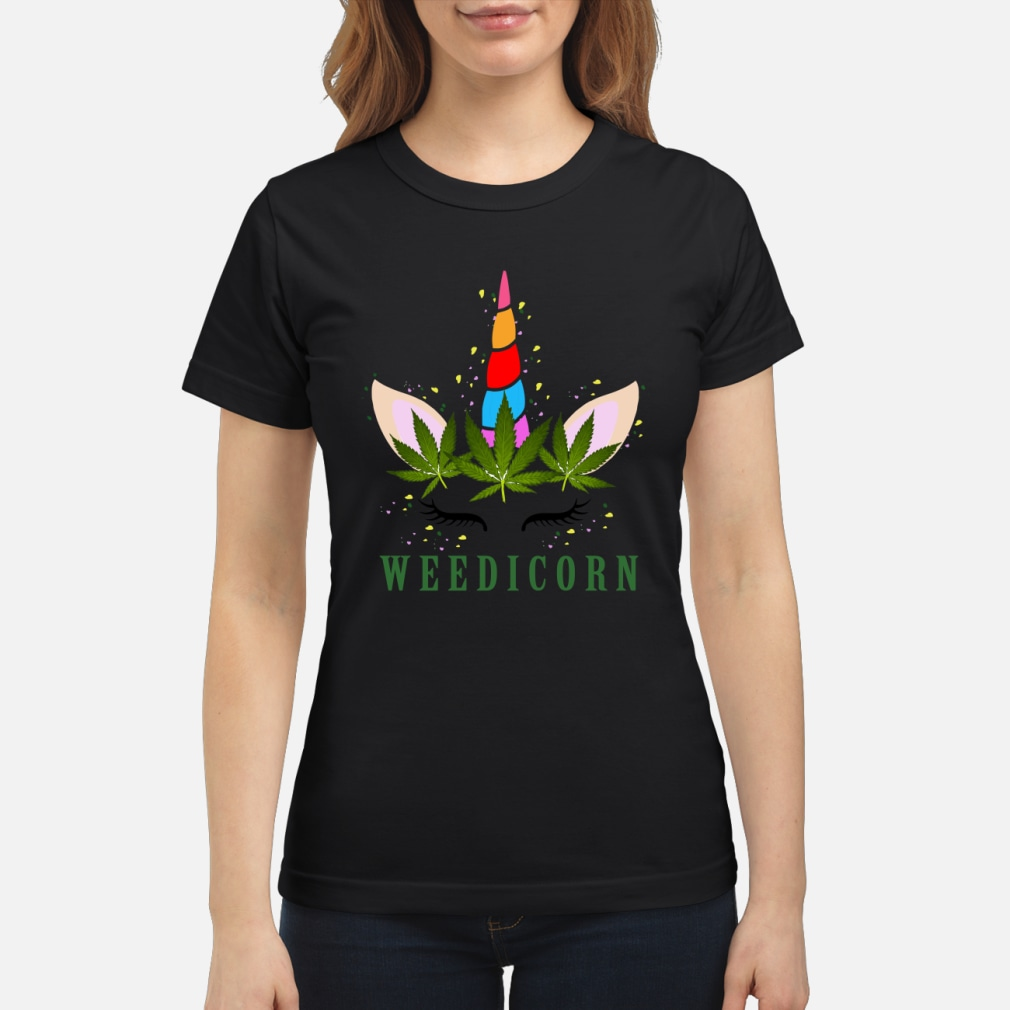 Unicorn weedicorn shirt ladies tee