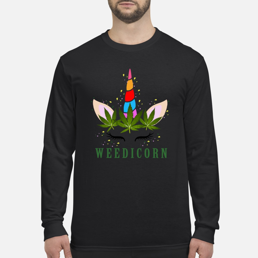Unicorn weedicorn shirt Long sleeved