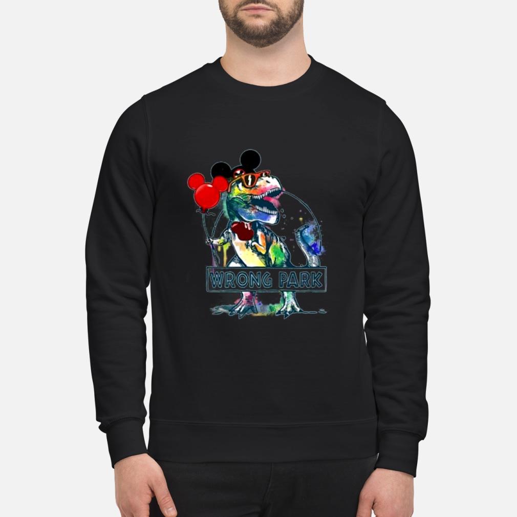 Wrong park t rex shirt and Shirt sweater
