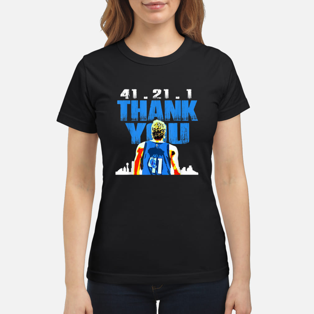 41.21.1 thank you Retirement baketball art fan ladies shirt ladies tee