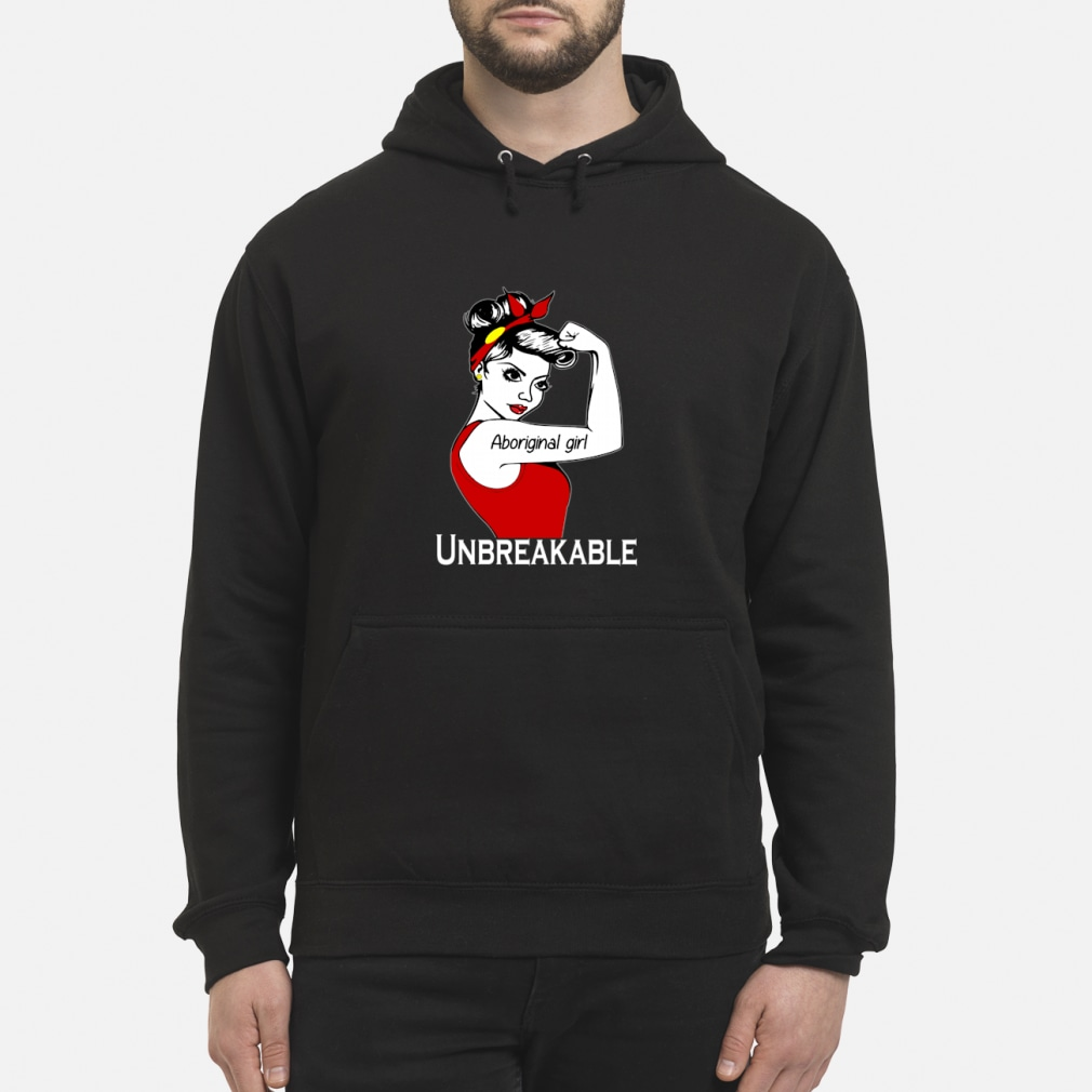 Aboriginal girl unbreakable ladies shirt hoodie