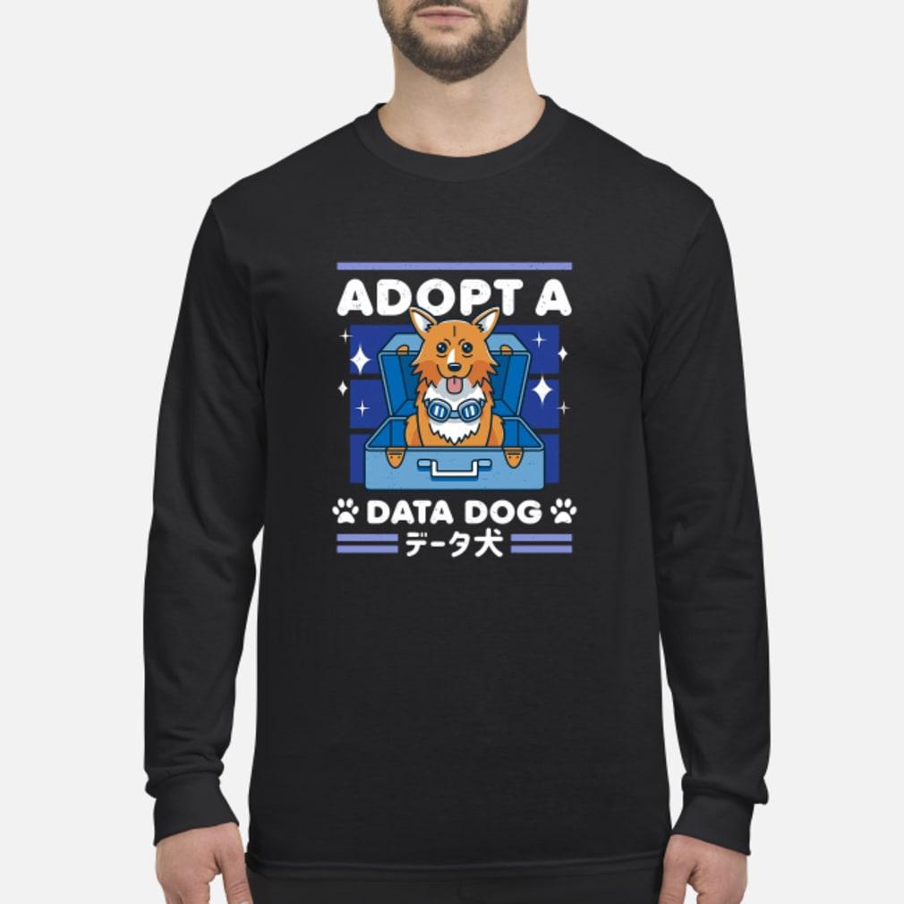 Adopta data dog shirt Long sleeved
