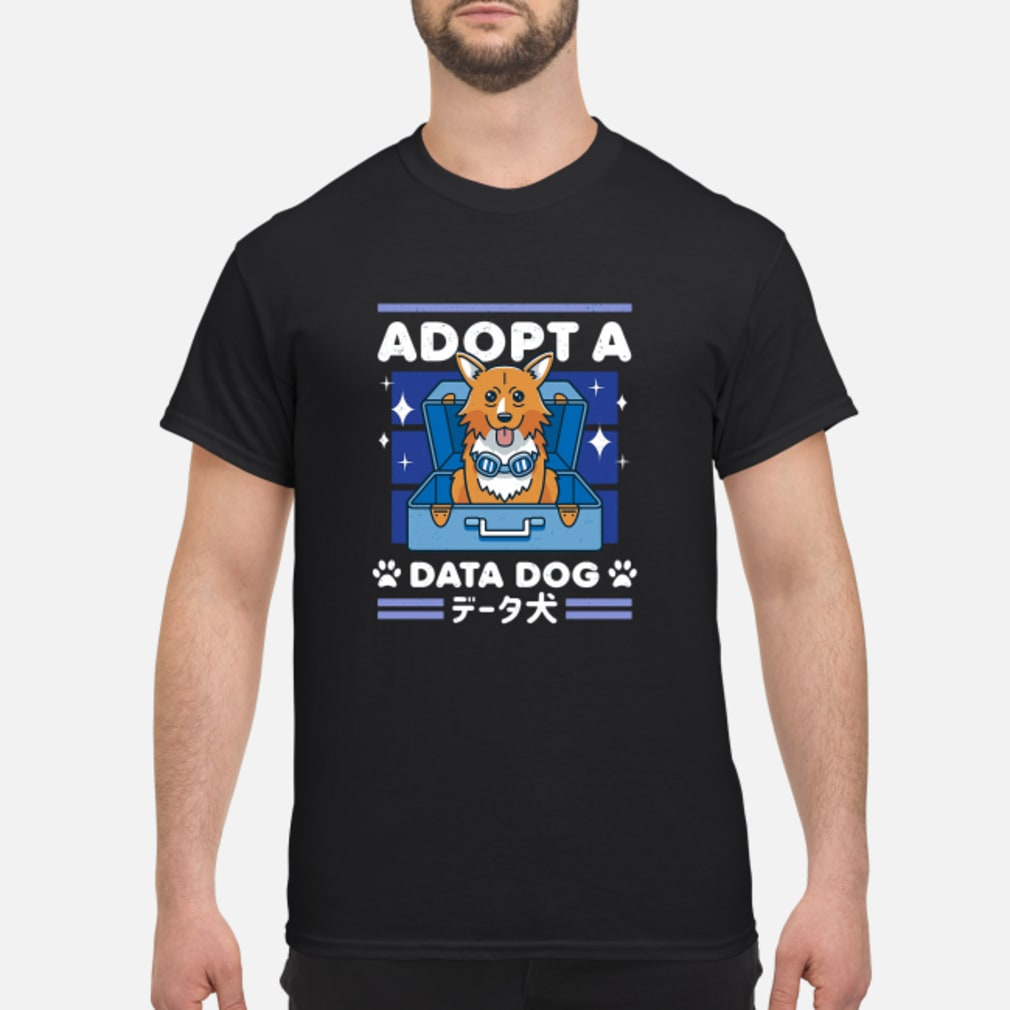 Adopta data dog shirt