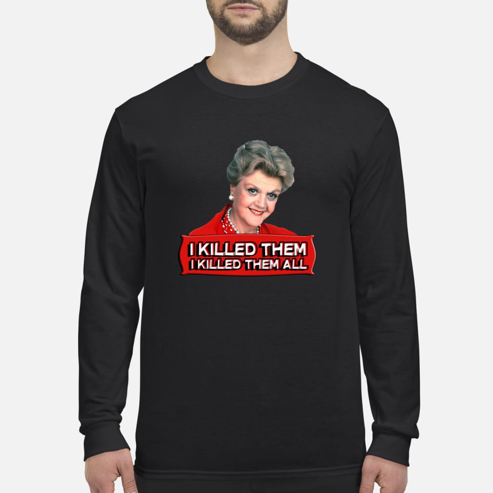 Angela Lansbury I killed them all shirt Long sleeved