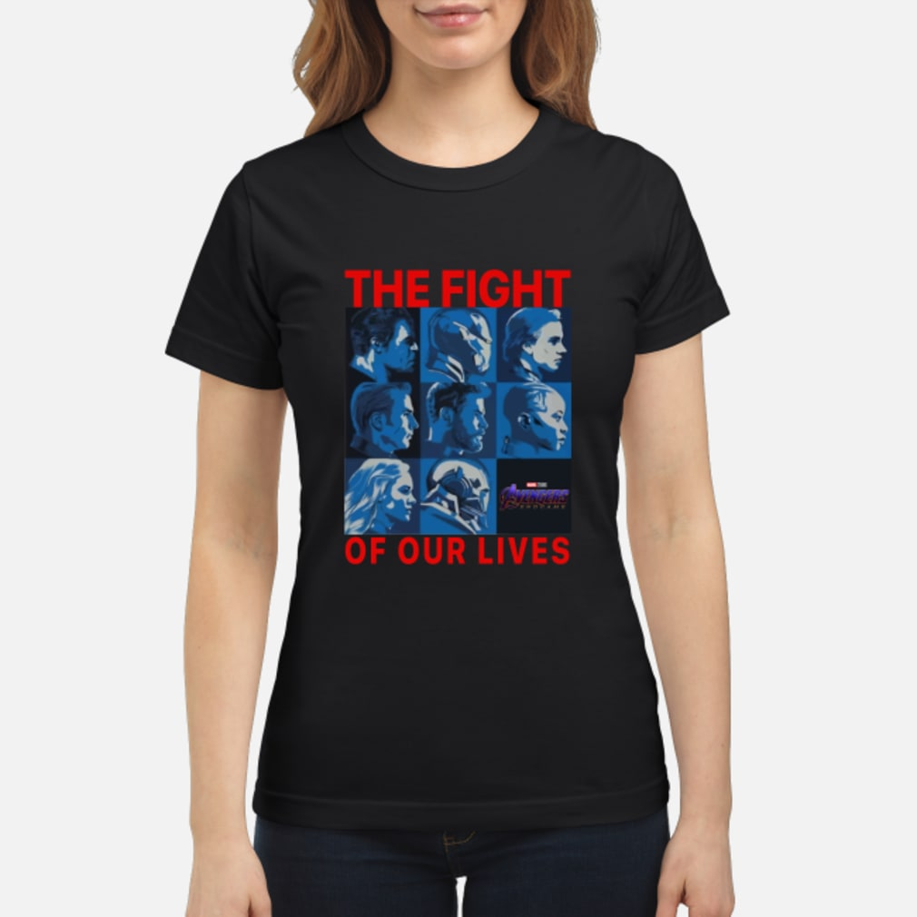 Avengers endgame the fight for our lives shirt ladies tee