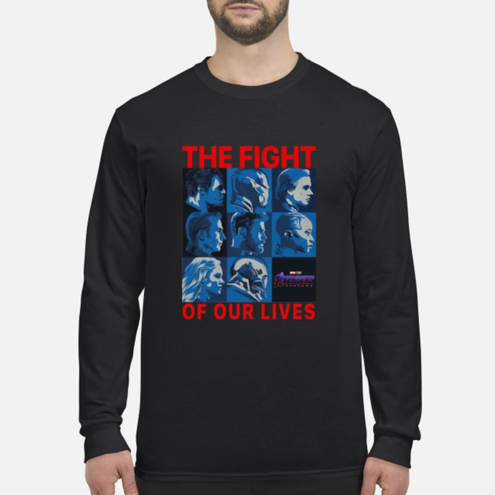 Avengers endgame the fight for our lives shirt Long sleeved