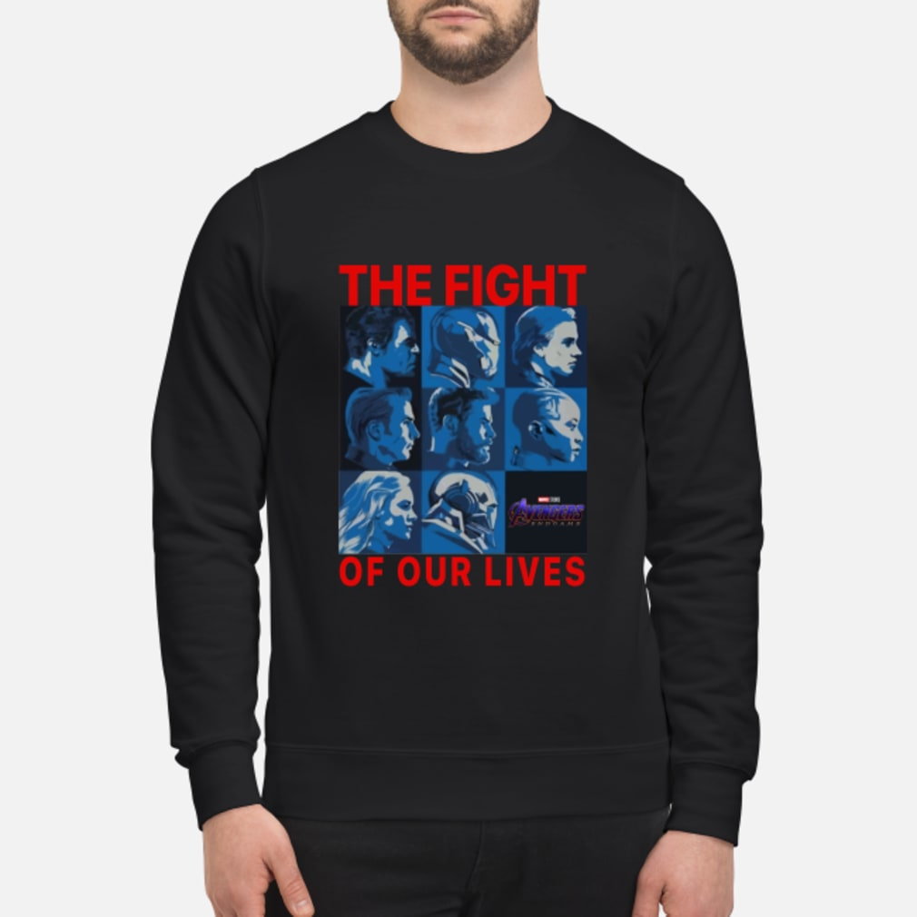 Avengers endgame the fight for our lives shirt sweater