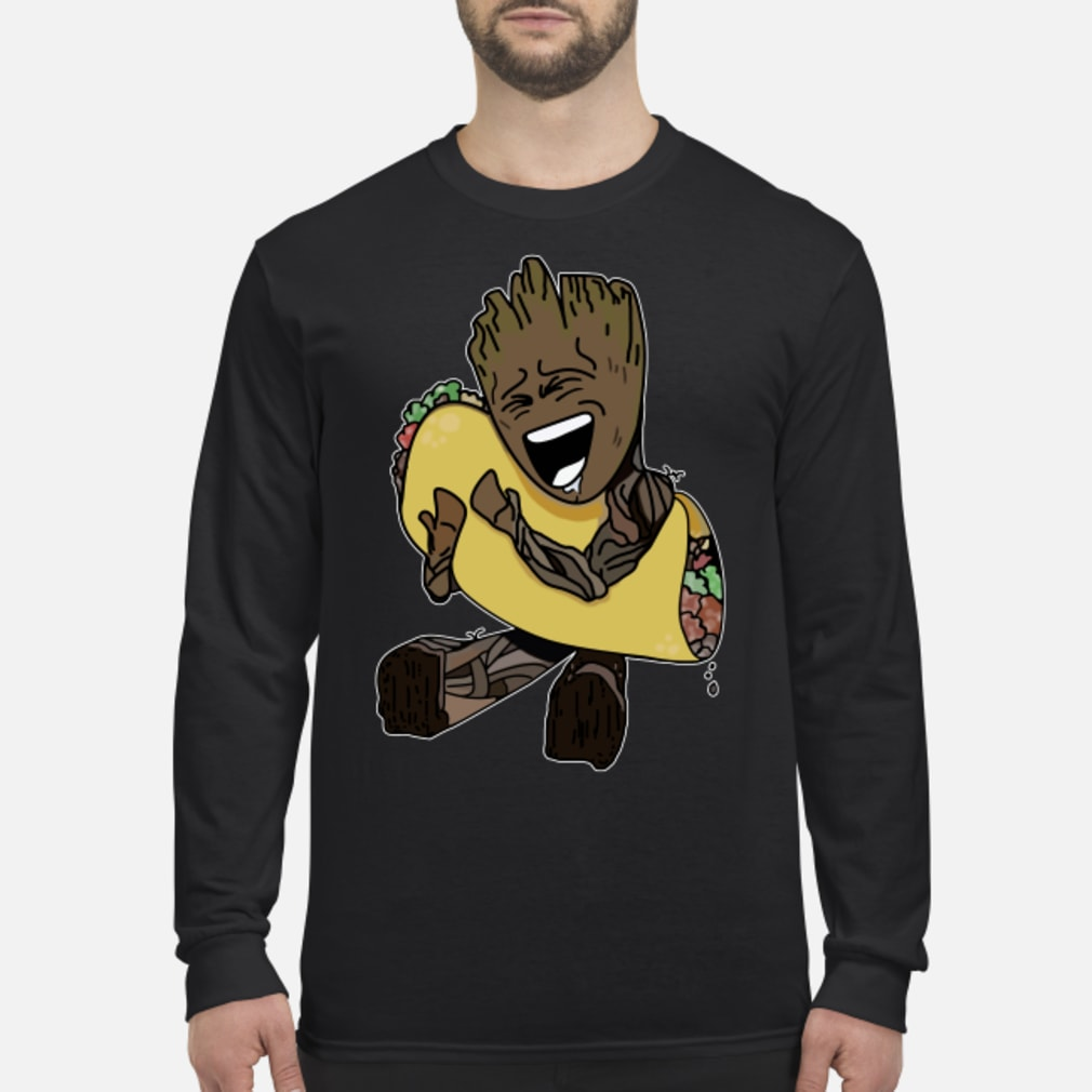 Baby Groot hugging Tacos shirt long sleeved
