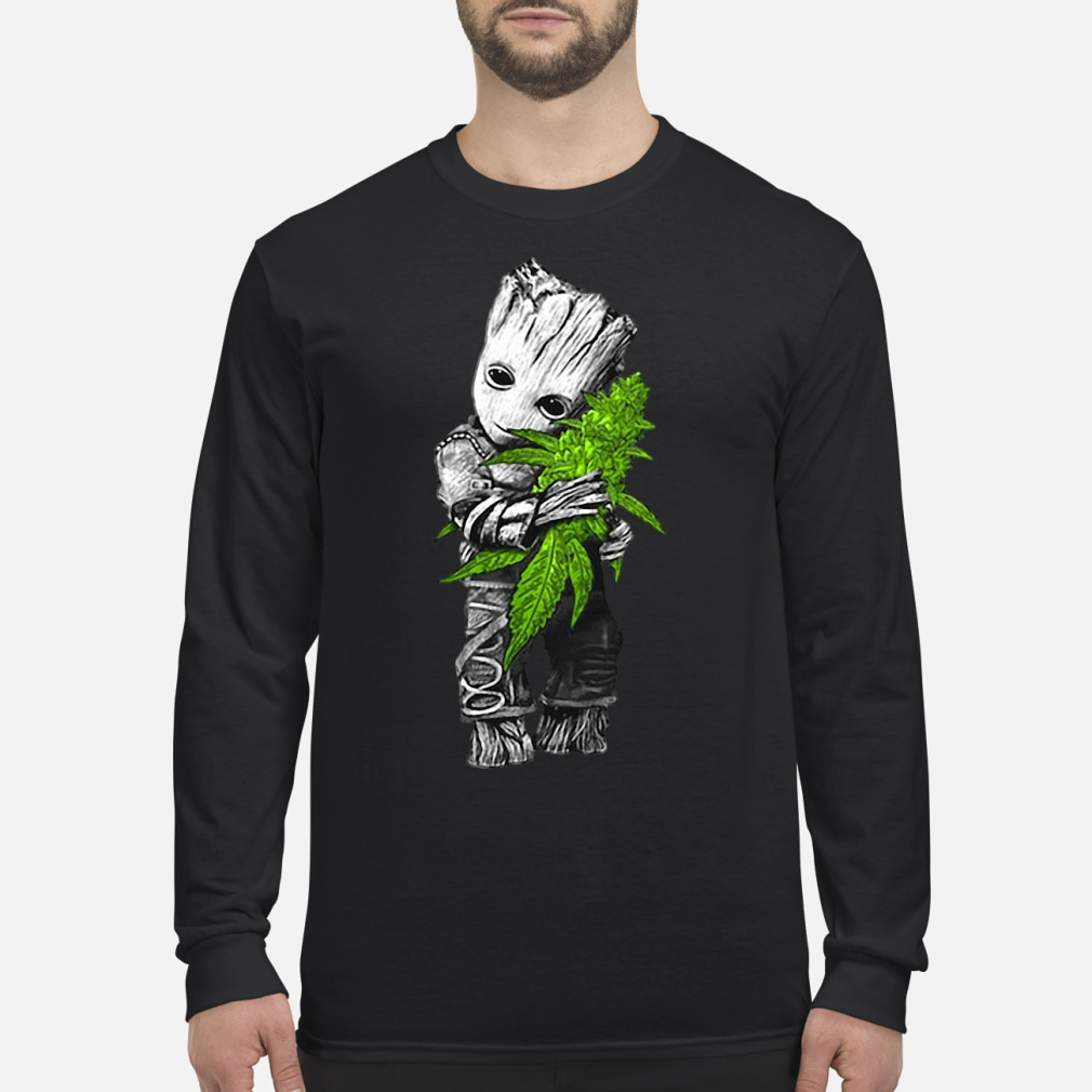 Baby Groot hugging weed shirt Long sleeved