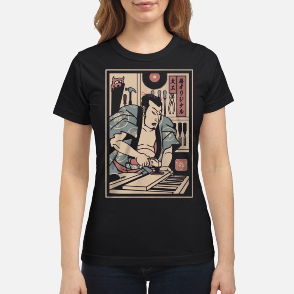 Carpentry Samurai ladies shirt ladies tee