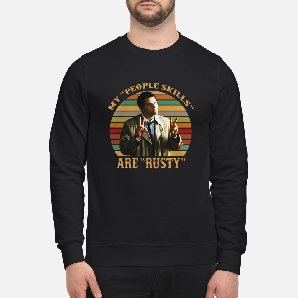 Castiel My people skills are rusty shirt sweater